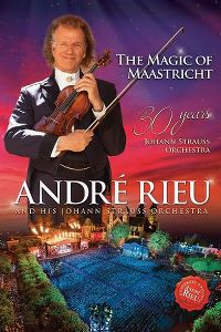Cover André Rieu And His Johann Strauss Orchestra - The Magic Of Maastricht - 30 Years Of Johann Strauss Orchestra [DVD]